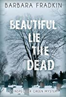 Beautiful Lie the Dead (Inspector Green Mystery, #8)