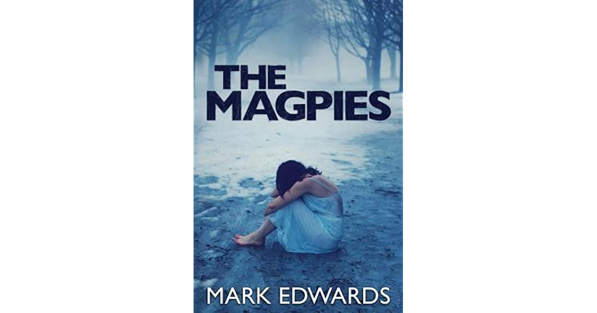 the magpies mark edwards ending relationship