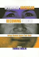 Becoming American, Becoming Ethnic: College Students Explore Their Roots