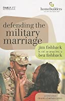 Defending the Military Marriage