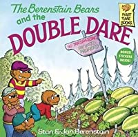 Berenstain Bears and the Double Dare