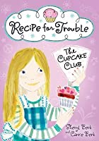 Recipe for Trouble: The Cupcake Club