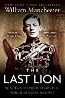 The Last Lion 1: Visions of Glory 1874-1932