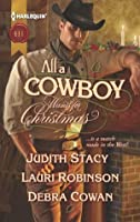 All a Cowboy Wants for Christmas: Waiting for Christmas\His Christmas Wish\Once Upon a Frontier Christmas (Harlequin Historical)