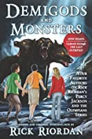 Demigods and Monsters: Your Favorite Authors on Rick Riordanas Percy Jackson and the Olympians Series (Expanded Edition)