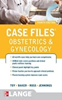 Case Files Obstetrics and Gynecology, Fourth Edition (LANGE Case Files)