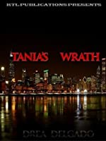 Tania's Wrath (Loyalty and Respect, #8)