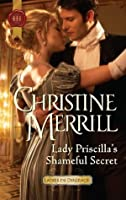 Lady Priscilla's Shameful Secret (Harlequin Historical)