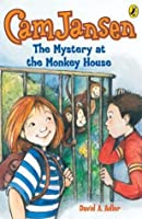 Cam Jansen: The Mystery of the Monkey House #10: The Mystery of the Monkey House #10
