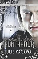 The Iron Traitor (The Iron Fey: Call of the Forgotten, #2)