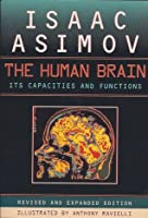 The Human Brain: Its Capacities and Functions; Revised and Expanded Edition