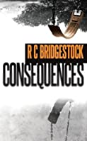 Consequences (D.I. Dylan)