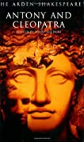 Antony and Cleopatra: Third Series (Arden Shakespeare)