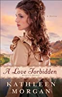 A Love Forbidden (Heart of the Rockies #2)