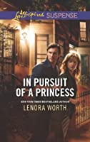 In Pursuit of a Princess (Love Inspired Suspense)