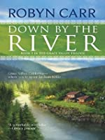 Down by the River (Grace Valley Trilogy)