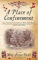 A Place of Confinement (Dido Kent, #4)