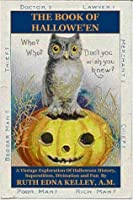 The Book of Halloween - Illustrated Edition