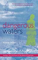Dangerous Waters: Contemporary Romantic Mystery (The Guernsey Novels Book 1)