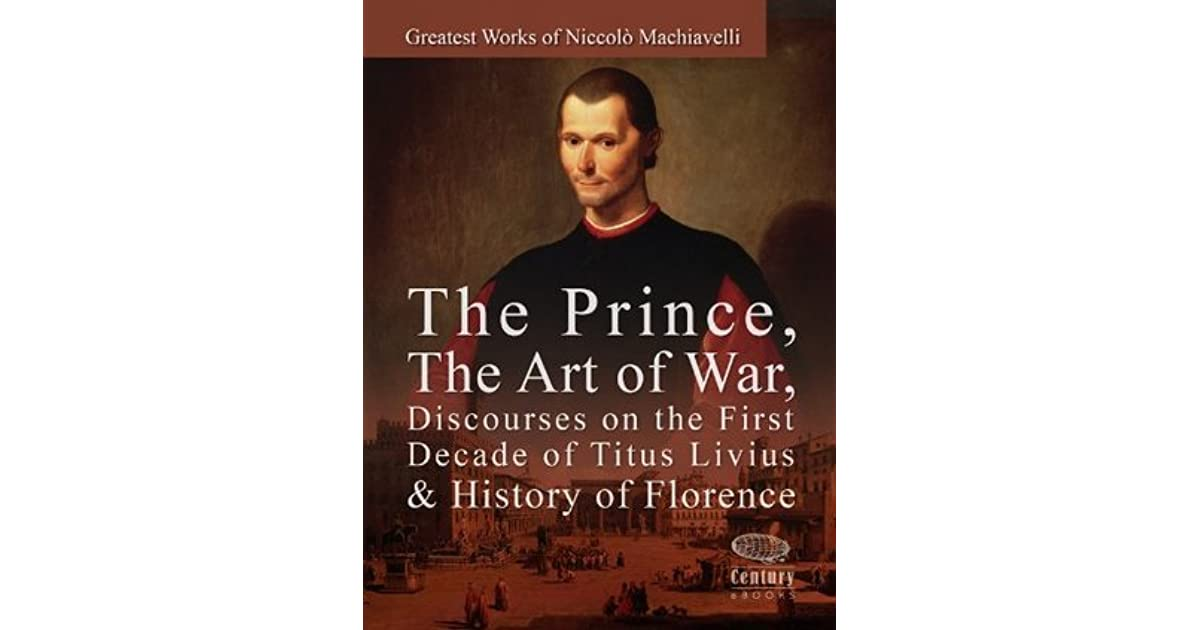 the history and works of machiavelli Niccolo machiavelli, 1469-1527: the father of modern political theory, niccolo di bernardo dei machiavelli, was born at florence, may 3, 1469, saw the troubles of the french invasion (1493), when the medici fled, and in 1498 became secretary of the ten, a post he held until the fall of the republic in 1512.