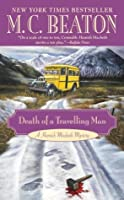Death of a Travelling Man (Hamish Macbeth Mystery)