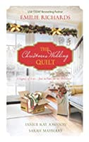 The Christmas Wedding Quilt: Let It Snow\You Better Watch Out\Nine Ladies Dancing
