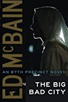Big Bad City (An 87th Precinct Novel)