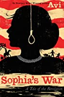 Sophia's World A tale of the Revolution