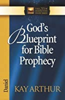 God's Blueprint for Bible Prophecy (The New Inductive Study Series)