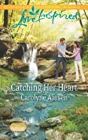 Catching Her Heart (Home to Hartley Creek)