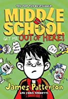 Middle School: Get Me Out of Here!: (Middle School 2) (Middle School Series)