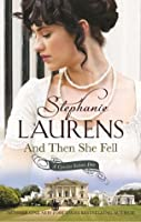 And Then She Fell (Cynster, #19; The Cynster Sisters Duo, #1)