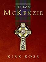 The Last McKenzie (The Chicago Collection)