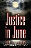 Justice in June (Mary Magruder Katz, #2)