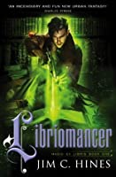 Libriomancer (Magic Ex Libris 1)