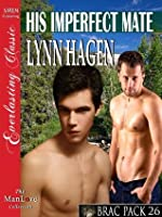 His Imperfect Mate [Brac Pack 26]