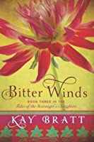Bitter Winds (Tales of the Scavenger's Daughters, #3)
