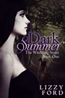 Dark Summer (The Witchling, #1)