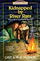 Kidnapped by River Rats (Trailblazer Books)