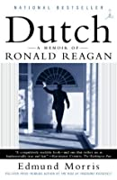 Dutch: A Memoir of Ronald Reagan (Modern Library Paperbacks)