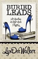 Buried Leads (A Headlines in High Heels Mystery, #2)