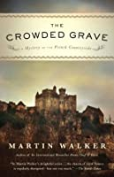 The Crowded Grave: A Mystery of the French Countryside (Borzoi Books)