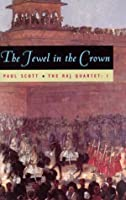 The Raj Quartet, Volume 1: The Jewel in the Crown: The Jewel in the Crown Vol 1 (Phoenix Fiction)