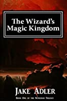 The Wizard's Magic Kingdom (Book One of the Nemedian Trilogy)