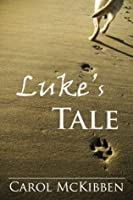 Luke's Tale: A Story of Unconditional Love