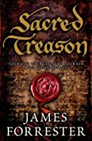 Sacred Treason (Clarenceux Trilogy)