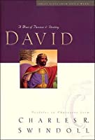 David: A Man of Passion and Destiny (Great Lives Series)