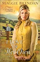 A Love of Her Own (Heart of the West #3)