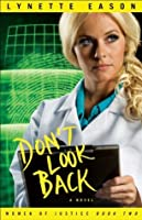 Don't Look Back (Women of Justice, #2)