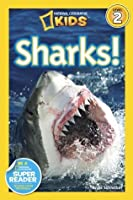 Sharks! (National Geographic Readers)